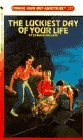 The Luckiest Day of Your Life, Edward Packard, 0553293044