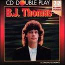 Play Cd Double (B.J. Thomas. 22 Classic Tracks. CD Double Play)