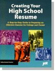 img - for Creating Your High School Resume: A Step-By-Step Guide to Preparing an Effective Resume for College and Career book / textbook / text book