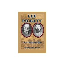 Lee Vs. Pickett: Two Divided by War
