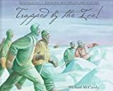 Trapped by the Ice!, Michael McCurdy, 0802784399