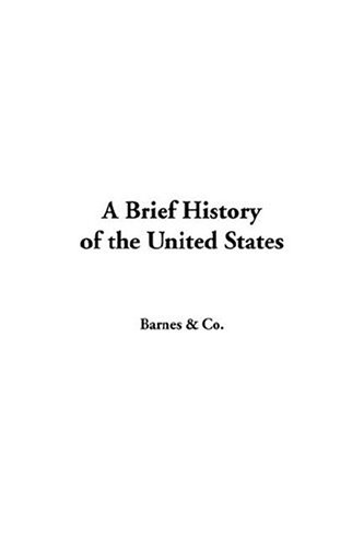 A Brief History Of The United States pdf