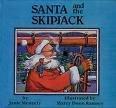 Santa and the Skipjack, Janie Meneely, 0961846119