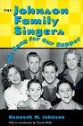 The Johnson Family Singers, Kenneth M. Johnson, 1578060044