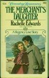 The Merchant's Daughter, Edwards, Rachelle