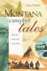 Montana Campfire Tales, Dave Walter, 1560445394