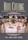Hotel Catering: A Handbook for Sales and Operations