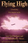 Flying High : Liberalizing Civil Aviation in the Asia Pacific, , 088132227X