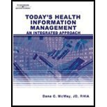 Today's Health Information Management: An Integrated Approach (Book Only) 1st Edition by McWay, Dana C. published by Delmar Cengage Learning (Todays Health Information Management An Integrated Approach)