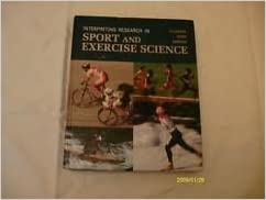 Interpreting Research in Sport and Exercise Science by R. Hyllegard (1996-02-06)