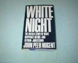 White Night, John P. Nugent, 0892561165