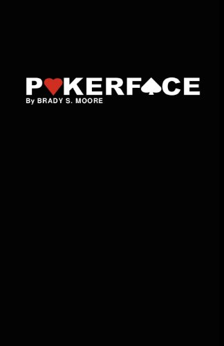 Book: Pokerface by Brady Moore