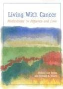 Download Living with Cancer: Meditations on Patience and Love PDF