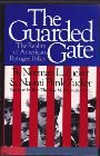 img - for The Guarded Gate: The Reality of American Refugee Policy book / textbook / text book