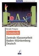 Zentrale Klassenarbeit Baden-Württemberg: Deutsch