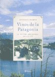 img - for Vinos De La Patagonia book / textbook / text book