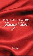 Jimmy Choo (Profiles in - Jimmy Limited Choo