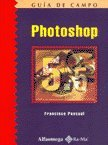 img - for Photoshop 5.5 - Guia de Campo (Spanish Edition) book / textbook / text book