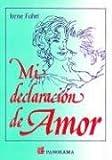 Mi Declaracion de Amor, Irene Fohri, 9683806287