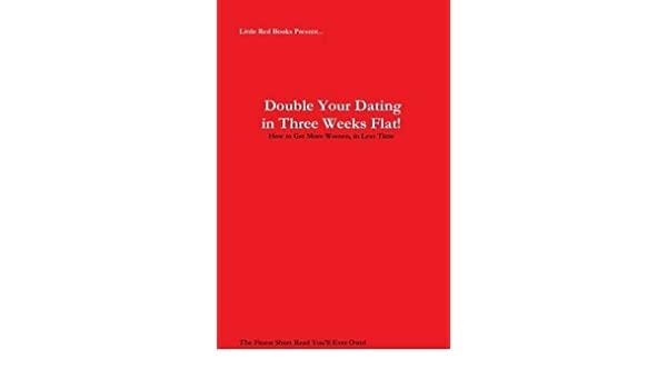 Dating three weeks