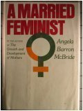 A Married Feminist, Angela B. McBride, 006012881X