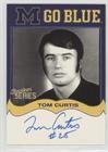 Tom Curtis (Football Card) 2002-07 TK Legacy Michigan Wolverines - Go Blue Autographs #MGB76
