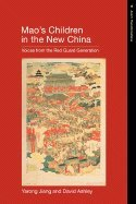 Mao's Children in the New China Voices from the Red Guard Generation (Paperback, 2000) pdf