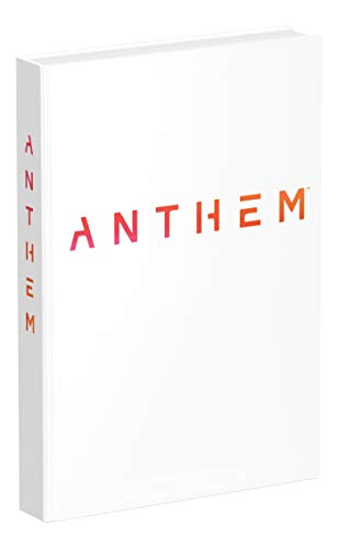 Anthem: Official Collector's Edition Guide