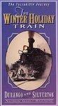The Winter Holiday Train - Durango and Silverton Narrow Guage Railroad