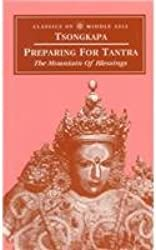 Preparing for Tantra: The Mountain of Blessings (Classics of Middle Asia)