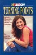 Turning Points: Defining Moments in the Lives of NASCAR Superstars ()