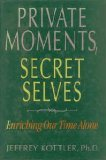 Private Moments, Secret Selves, Jeffrey A. Kottler, 0874774934