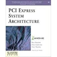 PCI Express System Architecture (PC System Architecture)