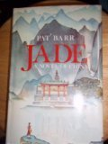 Front cover for the book Jade: A Novel of China by Pat Barr