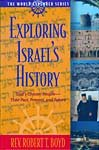 Exploring Israel's History, Robert Boyd, 0529112817