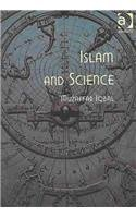 Islam and Science (Ashgate Science and Religion Series) (Ashgate Science and Religion Series)