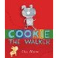 Cookie, the Walker by Chris Monroe [Carolrhoda Books, 2013] Library Binding [Library Binding]