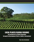 Local Places/global Regions an Introduction to Global Geography Through the Development Efforts of Heifer International, Dorn Van Dommelen, 0757565492
