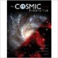 Cosmic Perspective, The by Bennett, Jeffrey O, Donahue, Megan, Schneider, Nicholas, Voi [Benjamin Cummings, 2007] (Paperback) 5th Edition [Paperback]
