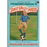 Fearless Elizabeth, Francine Pascal, 0553158449