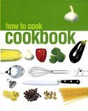 How to Cook Cookbook, Pamela Gwyther, 1405442360
