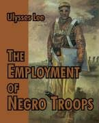 Employment of Negro Troops, The PDF
