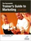 The Successful Trainer's Guide to Marketing : How to Get Clients and Make Money, McMillan, Sherri, 1887781048