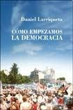 img - for COMO EMPEZAMOS LA DEMOCRACIA book / textbook / text book