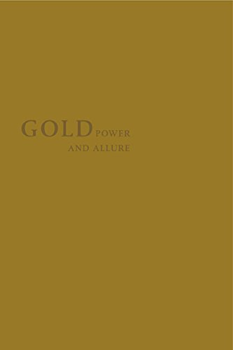 Gold: Power and Allure (Goldsmith's Hall, London) PDF