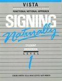 Signing Naturally : Student Videotext and Workbook - Level 1, Smith, Cheri and Lentz, Ella M., 0915035103