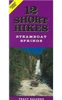 12 Short Hikes Steamboat Springs