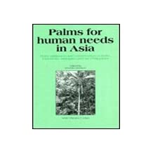 Palms for Human Needs in Asia