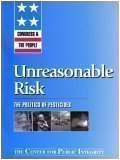 Congress & The People: Unreasonable Risk (The Politics of Pesticides)