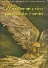 img - for Un se or muy viejo con unas alas enormes by Gabriel Garcia Marquez (1999-05-04) book / textbook / text book